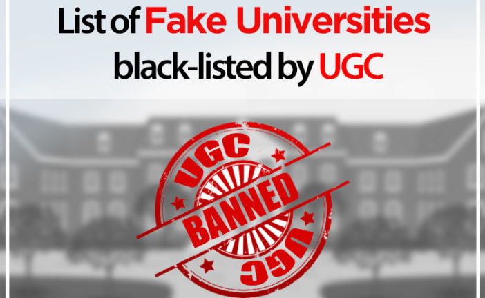 List of Fake Universities black-listed by UGC