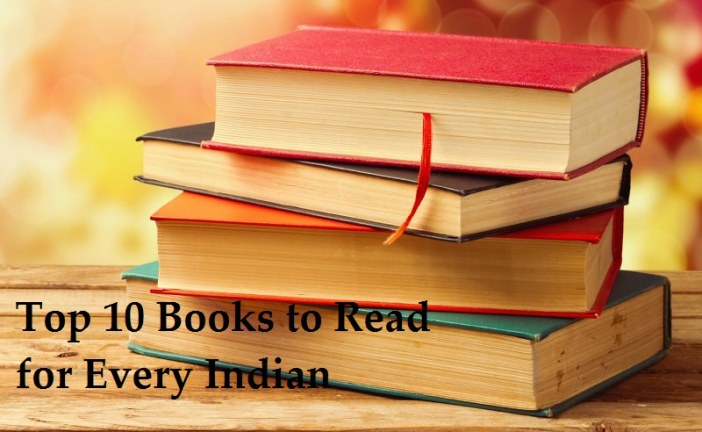 Top 10 Books to Read for Every Indian